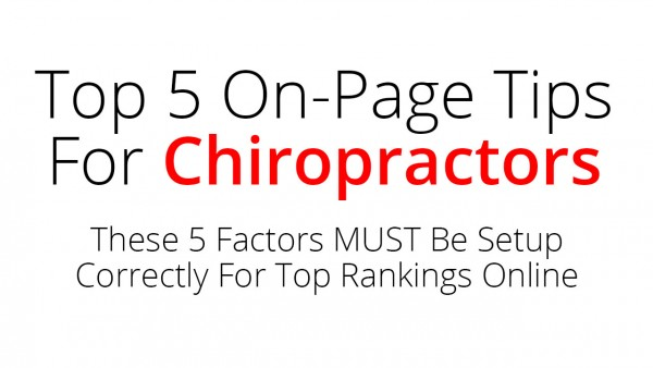Top 5 On-Page SEO Tips For Chiropractors